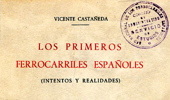 Los primeros ferrocarriles españoles