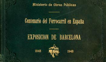Centenario del Ferrocarril en España