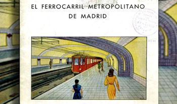 El Ferrocarril Metropolitano de Madrid