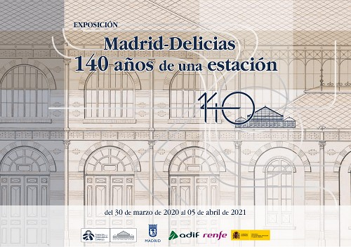 """Exposición virtual """"Madrid-Delicias. 140 años de una estación"""""""