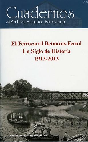 """Publicado el número 5 de la colección """"Cuadernos del Archivo Histórico Ferroviario"""""""