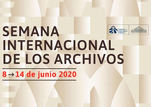 Semana Internacional de los Archivos, 8-14 de junio de 2020